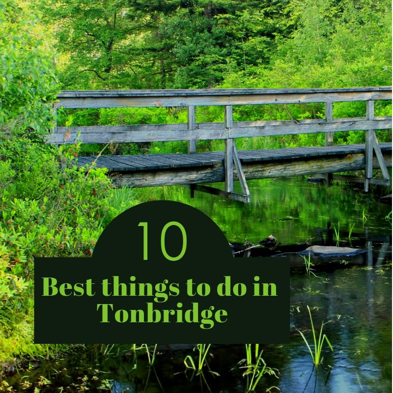 Top 10 things to do in Tonbridge
