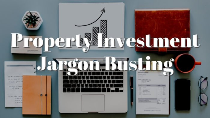 Property Investment Jargon Busting