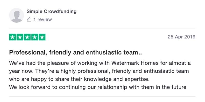 Watermark Homes Testimonial Trustpilot Crowdfunding