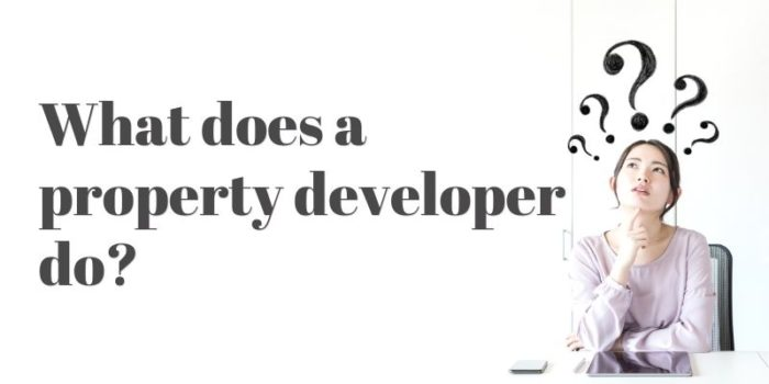 What does a property developer do?